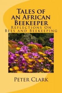 Tales of an African Beekeeper